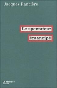 Le spectateur émancipé - Jacques Rancière (ISBN 9782913372801)