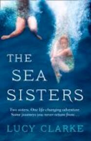 The Sea Sisters - Lucy Clarke (ISBN 9780007481347)