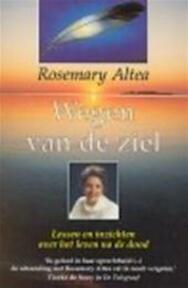 Wegen van de ziel - Rosemary Altea, Mireille Vroege (ISBN 9789022522813)
