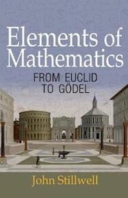 Elements of Mathematics - John Stillwell (ISBN 9780691171685)