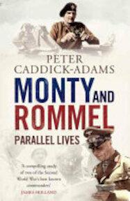 Monty and Rommel - Peter Caddick-Adams (ISBN 9781848091542)