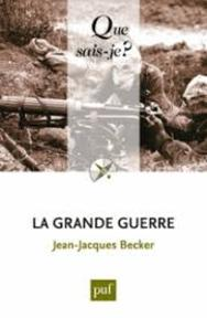 La Grande Guerre - Jean-Jacques Becker (ISBN 9782130594758)