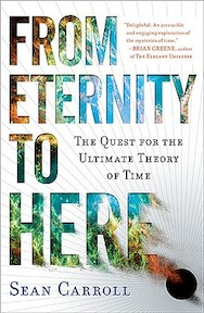 From Eternity to Here - Sean Carroll (ISBN 9780452296541)