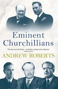 Eminent Churchillians - Andrew Roberts (ISBN 9781857992137)