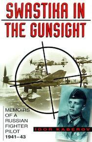 Swastika in the Gunsight - Igor Kaberov (ISBN 9780750922401)