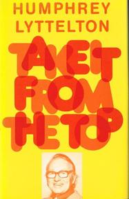 Take It from the Top - Humphrey Lyttelton (ISBN 9780903895569)