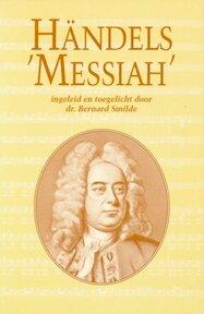 "Händels ""Messiah"" - Bernard Smilde, Charles Jennens, George Frideric Handel (ISBN 9789026602887)"