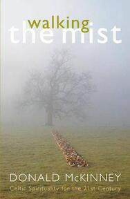 Walking the Mist - Donald McKinney (ISBN 9780340833568)