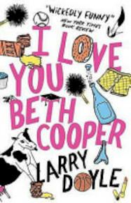 I Love You Beth Cooper - Larry Doyle (ISBN 9781843549949)