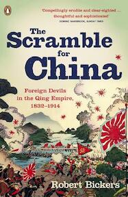 Scramble for China - Robert Bickers (ISBN 9780141015859)