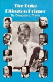 The Duke Ellington Primer - Dempsey Travis (ISBN 9780941484251)