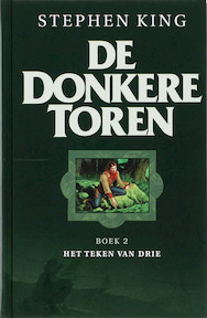 De Donkere toren / 2 Het teken van drie - S. King (ISBN 9789024527243)