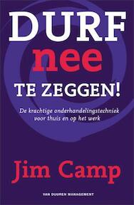 Durf nee te zeggen ! - J. Camp (ISBN 9789089650054)