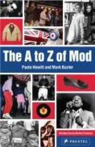 A to Z of Mod - Paolo Hewitt, Mark Baxter (ISBN 9783791346052)