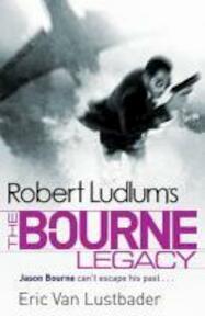 The Bourne Legacy - Robert Ludlum (ISBN 9781409117643)