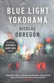 Blue Light Yokohama - Nicolás Obregón (ISBN 9781405926898)