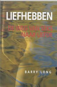 Liefhebben - Barry Long (ISBN 9789069634715)