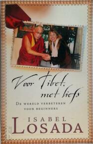 Voor Tibet, met liefs - I. Losada (ISBN 9789022539217)