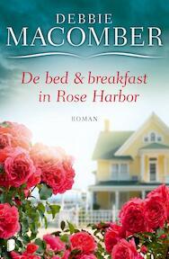 Bed en breakfast in Rose Harbor - Debbie Macomber (ISBN 9789022564097)
