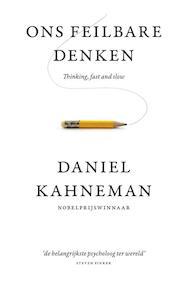 Ons feilbare denken - Daniel Kahneman (ISBN 9789047000600)