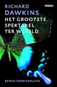 Grootste spektakel ter wereld - Richard Dawkins (ISBN 9789046806517)