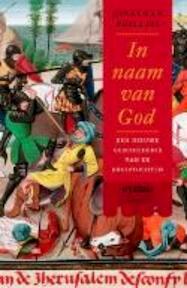 In naam van God - Jonathan Phillips (ISBN 9789078230052)