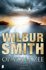 Op volle zee - Wilbur Smith (ISBN 9789022559703)
