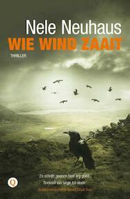 Wie wind zaait - Nele Neuhaus (ISBN 9789021449999)