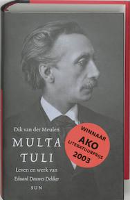 Multatuli - Dik van der Meulen, Amp, Multatuli (ISBN 9789058750549)