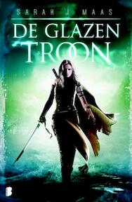 De glazen troon - Sarah J. Maas (ISBN 9789022570036)