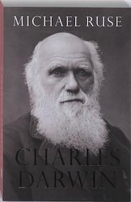 Charles Darwin - Michael Ruse (ISBN 9789025959067)