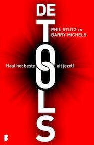 De tools - Barry Michels, Phil Stutz (ISBN 9789022562048)