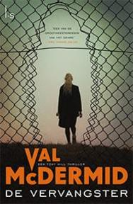 De vervangster - Val McDermid (ISBN 9789021810447)