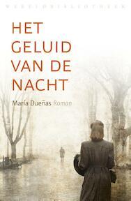 Het geluid van de nacht - Maria Duenas (ISBN 9789028425415)