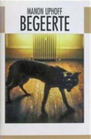 Begeerte - Manon Uphoff (ISBN 9789050182980)