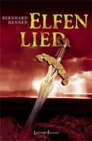 Elfenlied - Bernard Hennen, Bernhard Hennen (ISBN 9789024530588)