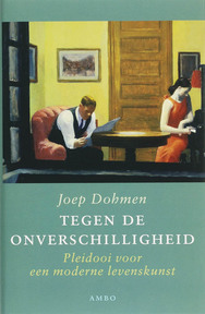 Tegen de onverschilligheid - Joep Dohmen (ISBN 9789026311017)