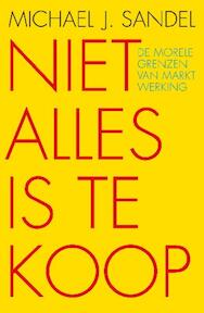 Niet alles is te koop - Michael J. Sandel (ISBN 9789025901806)