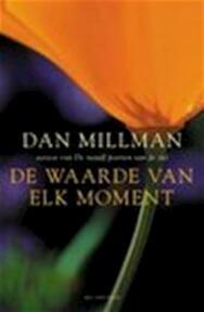 De waarde van elk moment - Dan Millman, Cora Brouwer (ISBN 9789027472151)