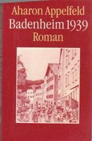 Badenheim 1939 - Aharon Appelfeld (ISBN 9789029500951)