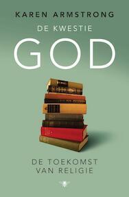 De kwestie God - Karen Armstrong (ISBN 9789023451556)