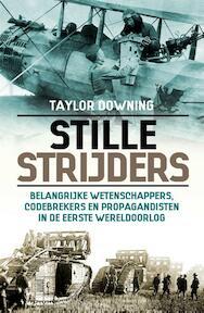 Stille strijders - Taylor Downing (ISBN 9789045316864)
