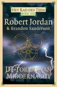 Het Rad des Tijds / 13 De Torens van Middernacht - Robert / Sanderson Jordan (ISBN 9789024532537)