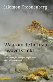 Waarom de hel naar zwavel stinkt - Salomon Kroonenberg (ISBN 9789045018768)