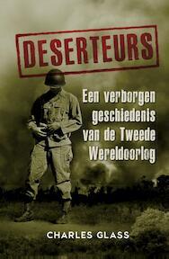 Deserteurs - Charles Glass (ISBN 9789045315737)