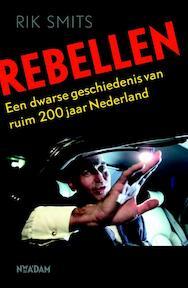 Rebellen - Rik Smits (ISBN 9789046815786)
