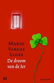 De droom van de Ier - Mario Vargas Llosa (ISBN 9789029087551)