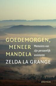 Goedemorgen meneer Mandela - Zelda la Grange (ISBN 9789000343140)