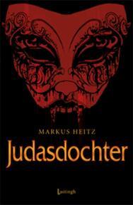 Judasdochter - Markus Heitz (ISBN 9789024533589)