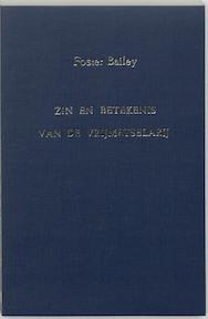 Zin en betekenis van de vrijmetselarij - F. Bailey (ISBN 9789062717309)